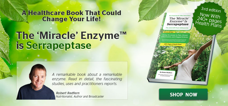 Miracle Enzyme is Serrapeptase - To find out What Serrapeptase can do!